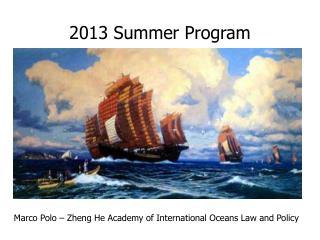 2013 Summer Program