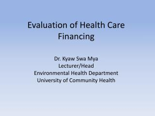 Evaluation of Health Care Financing