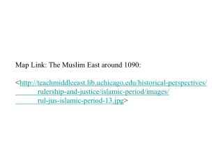Map Link: The Muslim East around 1090: