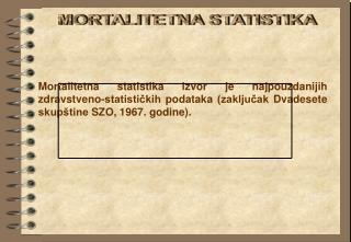 MORTALITETNA STATISTIKA