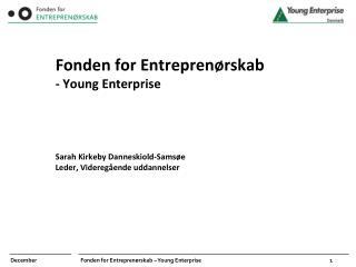 Uddannelse i entreprenørskab skal fremme kreativitet, innovation og handlekraft.