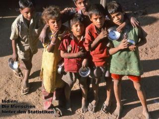 Indien: Die Menschen  hinter den Statistiken