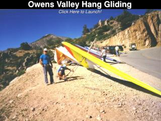 Owens Valley Hang Gliding Click Here to Launch