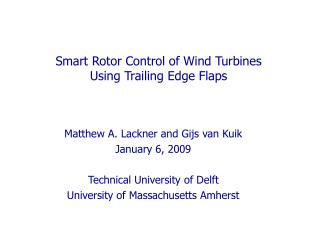 Smart Rotor Control of Wind Turbines  Using Trailing Edge Flaps
