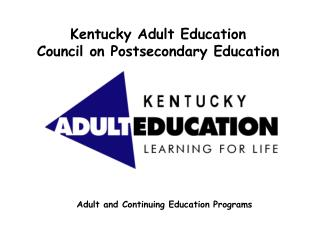 Kentucky Adult Education Council on Postsecondary Education