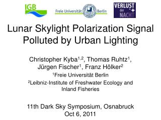 Lunar Skylight Polarization Signal Polluted by Urban Lighting