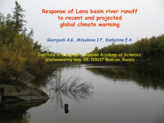 Response of Lena basin river runoff  to recent and projected  global climate warming