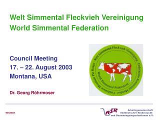 Welt Simmental Fleckvieh Vereinigung World Simmental Federation Council Meeting