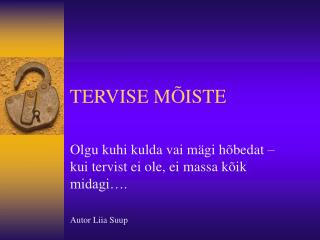 TERVISE M�ISTE