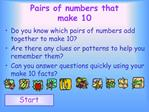 Pairs of numbers that make 10