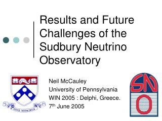 Results and Future Challenges of the Sudbury Neutrino Observatory