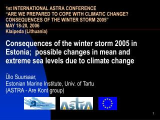 Structure of the presentation: Gudrun (winter storm 2005) meteorology  Gudrun sea level