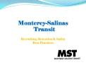 Monterey-Salinas Transit   Recruiting, Retention  Safety Best Practices