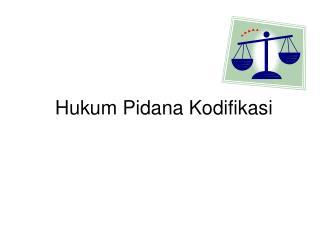 Hukum Pidana Kodifikasi