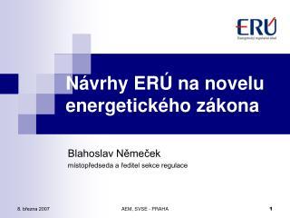 Návrhy ERÚ na novelu energetického zákona