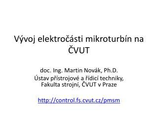 Vývoj  elektročásti  mikroturbín na ČVUT