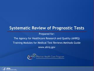 Systematic Review of Prognostic Tests