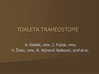 TOALETA TRAHEOSTOME