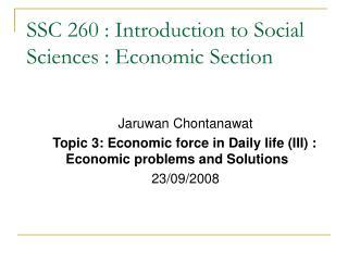 SSC 260 : Introduction to Social Sciences : Economic Section