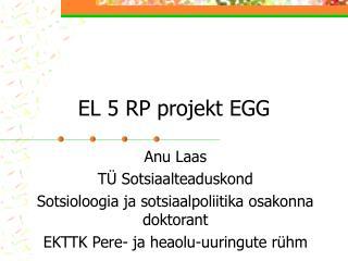 EL 5 RP projekt EGG