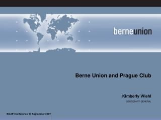 Berne Union and Prague Club