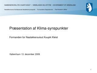 Præsentation af Klima-synspunkter Formanden for Naalakkersuisut Kuupik Kleist