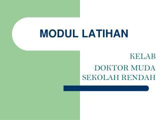MODUL LATIHAN