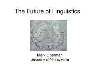The Future of Linguistics