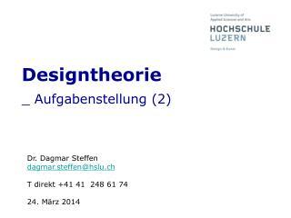 Designtheorie _ Aufgabenstellung (2)