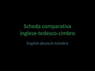 Scheda comparativa inglese-tedesco-cimbro