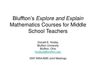 Bluffton s Explore and Explain Mathematics Courses for Middle School Teachers