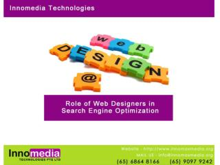 Role of web designers in search engine optimization - See mo