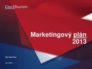 Marketingový  plán 2013