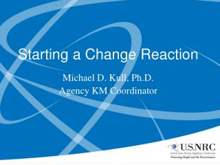 Starting a Change Reaction