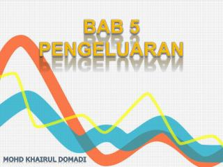 BAB 5 PENGELUARAN