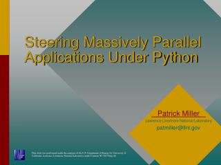 Steering Massively Parallel Applications Under Python