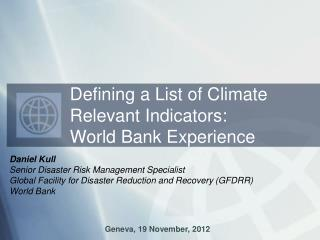 Daniel Kull Senior Disaster Risk Management Specialist