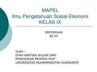 MAPEL  Ilmu Pengetahuan Sosial-Ekonomi KELAS IX