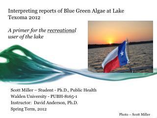 Scott Miller – Student - Ph.D., Public Health Walden University - PUBH-8165-1