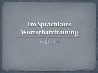 Im Sprachkurs Wortschatztraining
