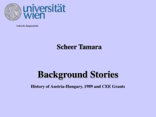 Background Stories History of Austria-Hungary, 1989 and CEE Grants