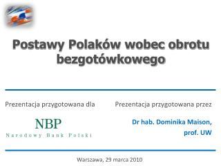 Postawy Polaków wobec obrotu bezgotówkowego