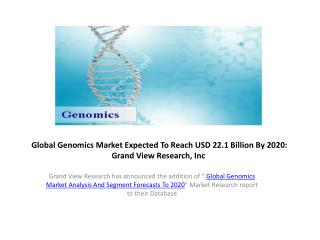 Genomics Market  Forecasts 2014 to 2020
