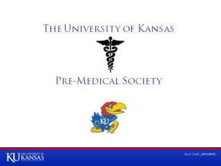 The University of Kansas Pre-Medical Society