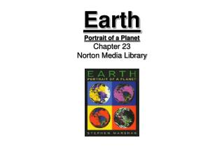 Earth Portrait of a Planet Chapter 23 Norton Media Library