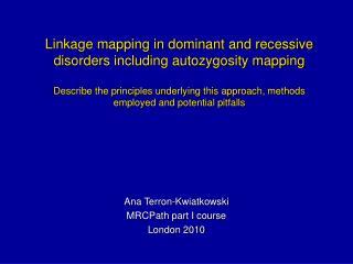 Ana Terron-Kwiatkowski MRCPath part I course  London 2010