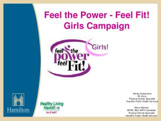 Feel the Power - Feel Fit!  Girls Campaign