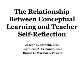 The Relationship Between Conceptual Learning and Teacher Self-Reflection