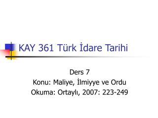 KAY 361 T�rk ?dare Tarihi