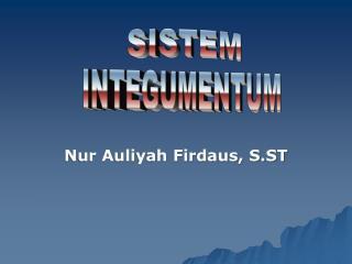 Nur Auliyah Firdaus, S.ST